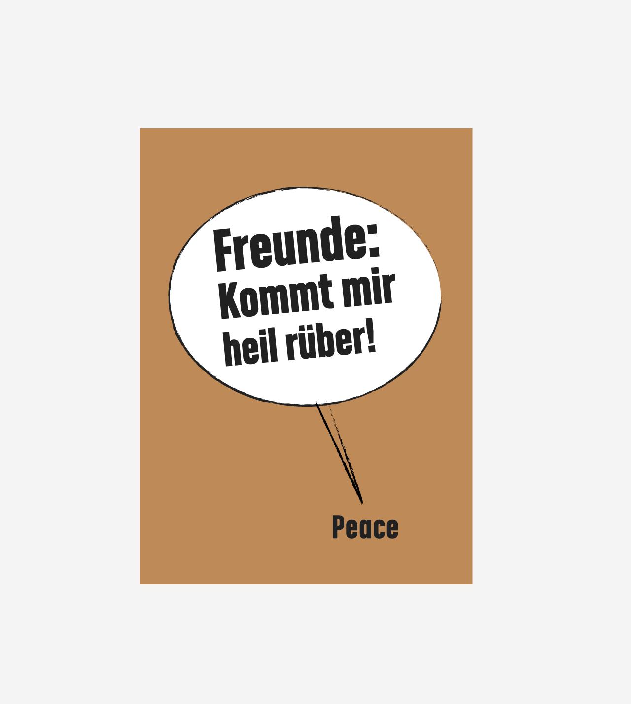 Freunde: Kommt mir heil rüber! Neujahrsgruss von Jürg Büchi